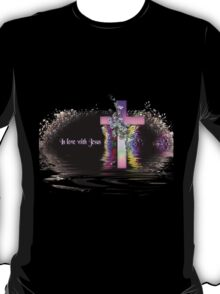 In Love With Jesus TShirt T-Shirt