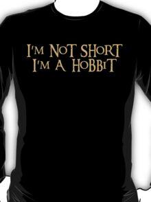 I'm a Hobbit T-Shirt