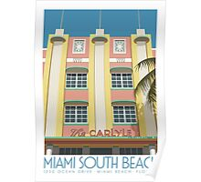 The Carlyle Hotel, Miami Poster
