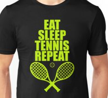Eat Sleep Tennis Repeat Unisex T-Shirt