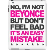 I'm Not Beyonce... iPad Case/Skin