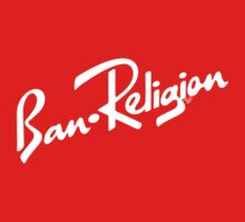 Ban Religion by Tai's Tees One Piece - Long Sleeve