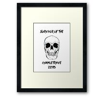 #HAMLETRAVE (Light shirts) Framed Print