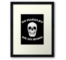 Go Hard(let) or go home Framed Print