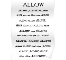 Go Ahead and...Allow!!!  Poster