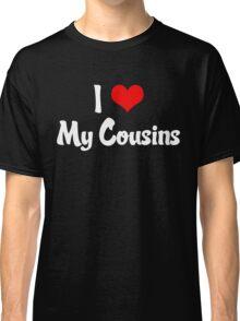 I Heart My Cousins Classic T-Shirt