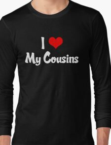 I Heart My Cousins Long Sleeve T-Shirt