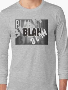 Blah Blah 1 Long Sleeve T-Shirt