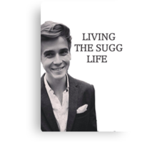 Living the Sugg life Canvas Print