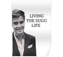 Living the Sugg life Poster