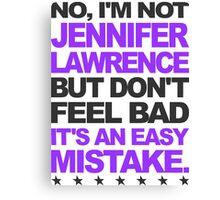 I'm Not Jennifer Lawrence.. Canvas Print