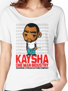 Kaysha : One man industry Women's Relaxed Fit T-Shirt