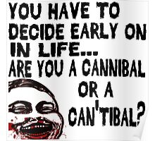 Are You a Cannibal - humor Poster