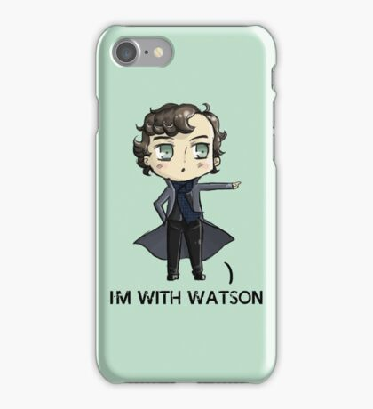 """""""I'm With Watson"""" iPhone Case/Skin"""