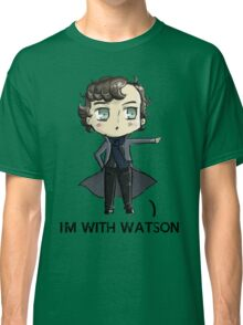 """I'm With Watson"" Classic T-Shirt"