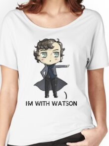 """""""I'm With Watson"""" Women's Relaxed Fit T-Shirt"""