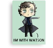 """I'm With Watson"" Metal Print"
