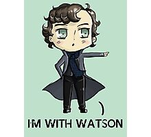 """I'm With Watson"" Photographic Print"