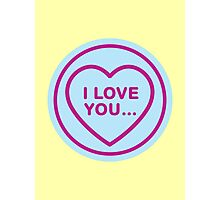 Geeky Love Hearts - I Love You… Photographic Print