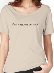 This is not a tshirt Women's Relaxed Fit T-Shirt
