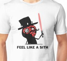 Feel like a sith Unisex T-Shirt