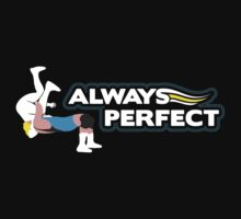 """Always Perfect"" Wrestling Design by Mouthpiece Designs"