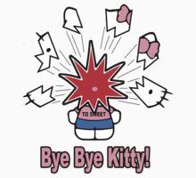Bye Bye Kitty by mobii
