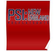 Deflate Gate - PSI: New England Poster