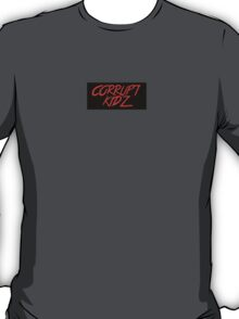 Corrupt Kidz T-Shirt