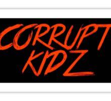 Corrupt Kidz Sticker