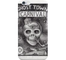 Ghost Town Carnival iPhone Case/Skin