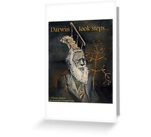 Darwin Took Steps Greeting Card