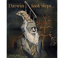 Darwin Took Steps Photographic Print