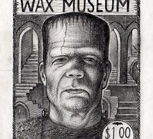 Frankenstein's Wax Museum by Thomas  Sciacca