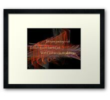 With God We Can Do All Things Framed Print