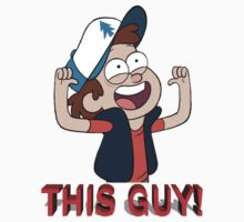 Dipper Pines-THIS GUY! Kids Clothes