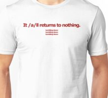 4chan /a/ - It /a/ll returns to nothing. Unisex T-Shirt
