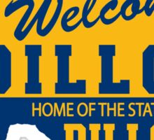 Welcome To Dillon! Sticker