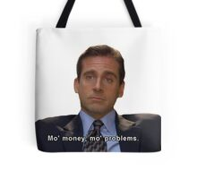 mo money, mo probs Tote Bag