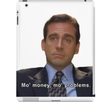 mo money, mo probs iPad Case/Skin