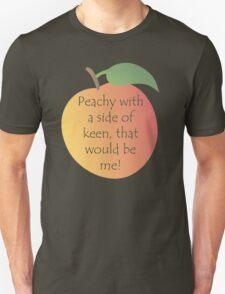 Peachy Keen! T-Shirt