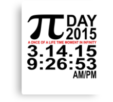 Pi Day 2015 Tee '.png Canvas Print