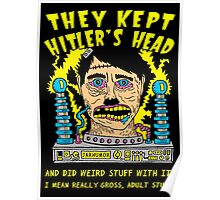 They Kept Hitler's Head Poster