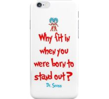 Dr. Suess Quote - Iphone 6 Case iPhone Case/Skin