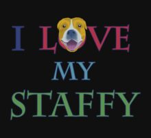 I LOVE MY STAFFY T-Shirt