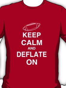 KEEP CALM AND DEFLATE ON - Deflate Gate T-Shirt