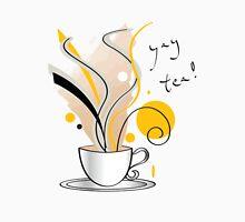 Yay Tea! Unisex T-Shirt