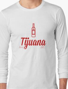 Tijuana Long Sleeve T-Shirt