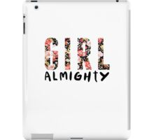 girl almighty - floral iPad Case/Skin