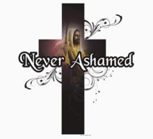 Never Ashamed T Shirt by bamagirl38
